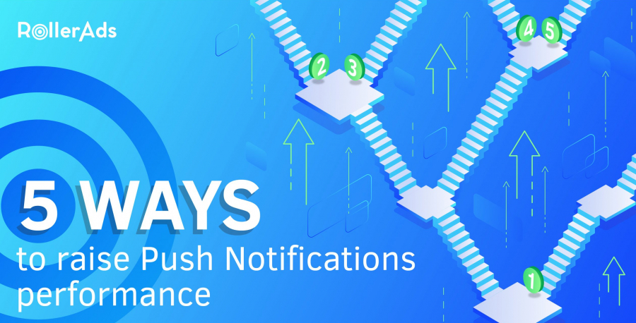 5 WAYS TO RAISE PUSH NOTIFICATIONS PERFORMANCE