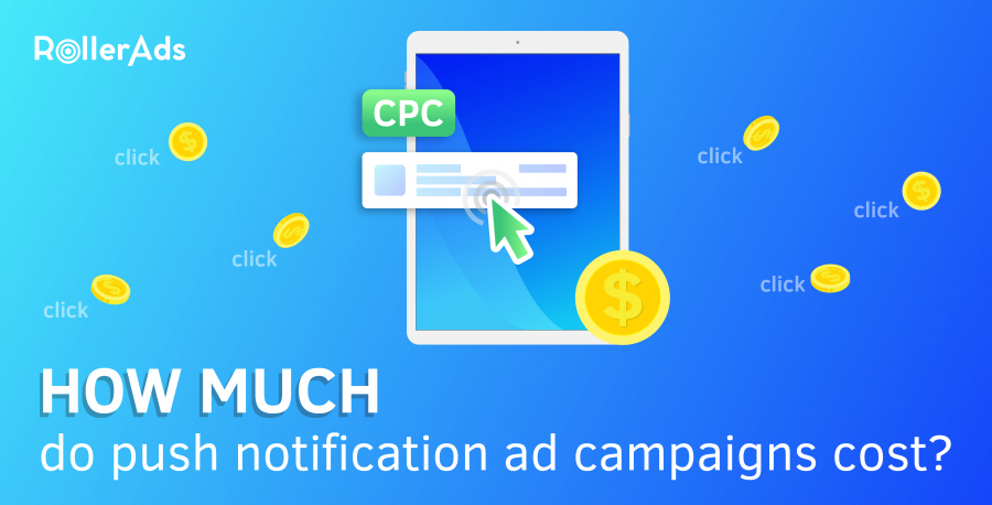 How much do push notification ad campaigns cost