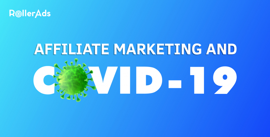 AFFILIATE MARKETING AND COVID-19