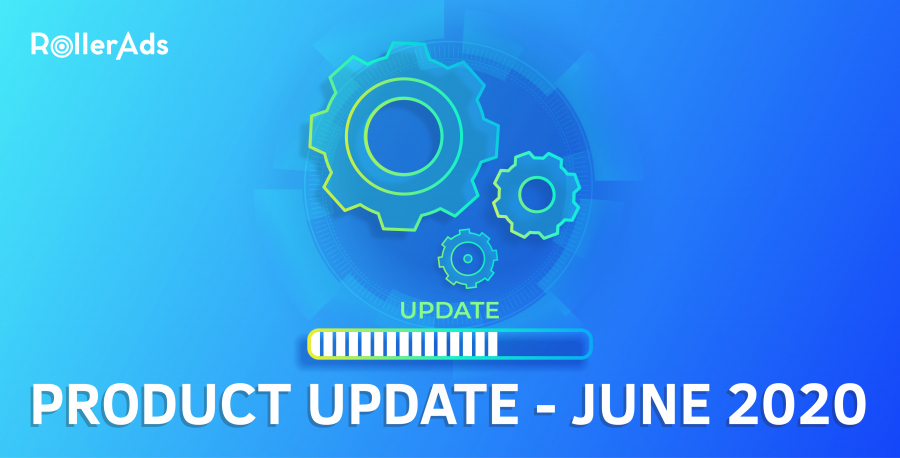 Roller Ads Product Update - June 2020