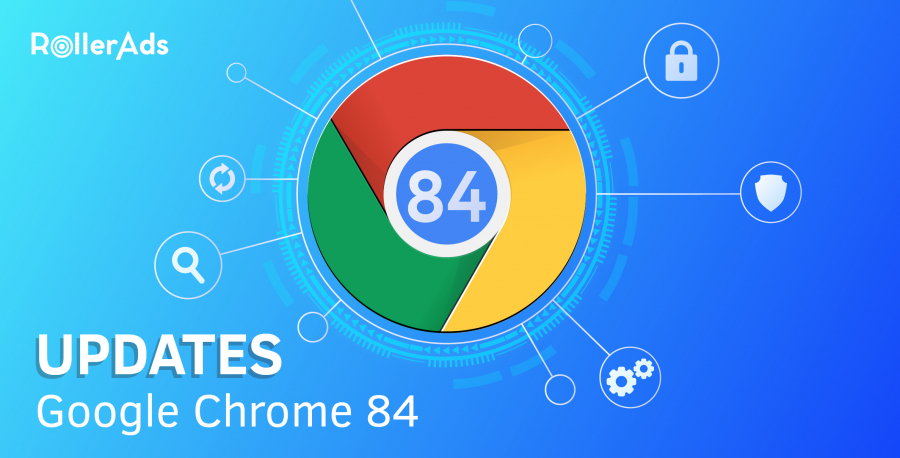 Google Chrome 84 updates