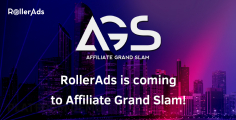 RollerAds is coming to Affiliate Grand Slam!