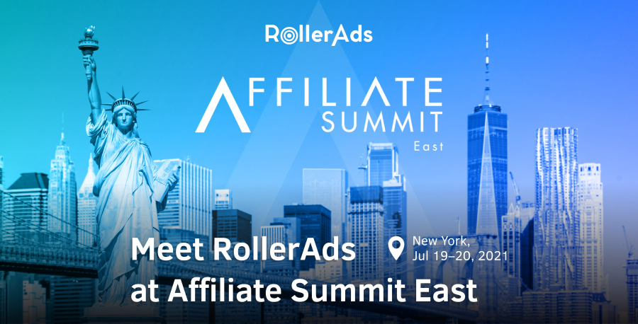 RollerAds is coming to Affiliate Summit East in New York!