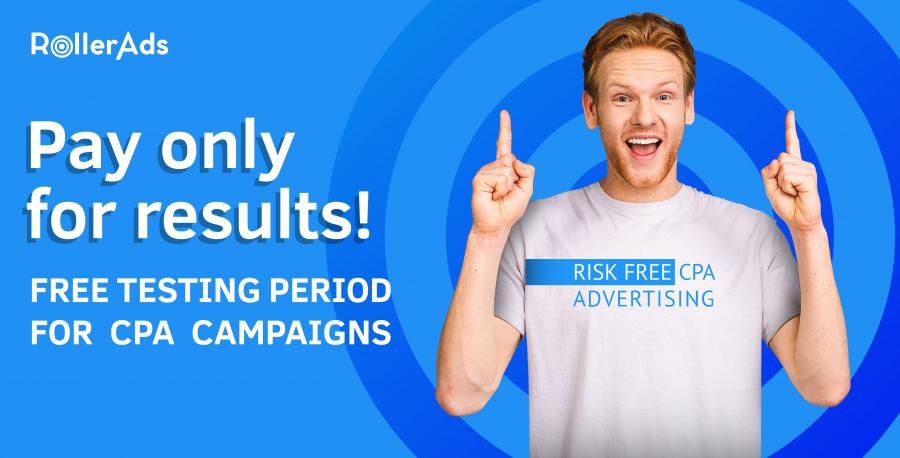 RollerAds_cpa campaigns free testing period